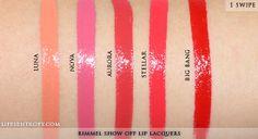 Rimmel Show Off Lip Lacquers:  (L-R) Luna, Nova, Aurora, Stellar, Big Bang