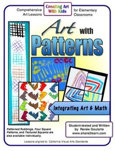 Art with Patterns - four math-integrated art lessons, from simple to complex.