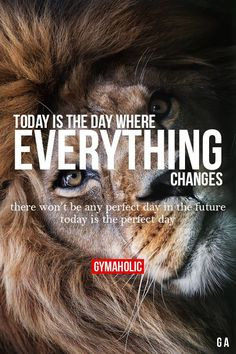 Today Is The Day Where Everything Changes (Fitness Inspiration Motivational)
