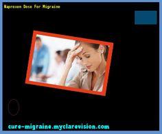 Naproxen Dose For Migraine 115145 - Cure Migraine