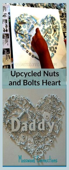 Upcycled Nuts and Bolts Heart. Upcycling is always a cool idea, and it's definitely what DIY is all about. Kids will likely need help in dealing with the parts of this project, but the result will definitely impress their dads.