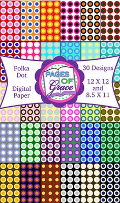 Digital Paper Polka Dot: Scrapbook (12X12) and Letter (8.5X11) from Pages Of Grace on TeachersNotebook.com -  (61 pages)  - Polka Dot digital paper. 30 different designs in BOTH 12X12 and 8.5X11 Dotted Page, 12x12 Scrapbook, Paper Background, Polka Dots, Clip Art, Lettering, Digital Papers, Fonts, Design