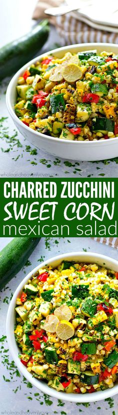 Smoky grilled zucchini, charred sweet corn, and tons of other Mexican goodness collide in this loaded Mexican salad that's a perfect way to use up the last of the summer produce!