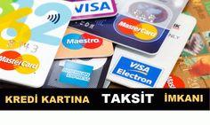 Kredi Kartı Taksit İmkanı
