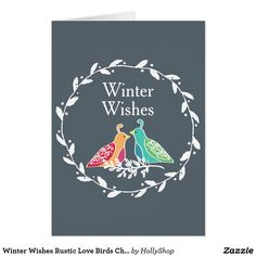 Winter Wishes Rustic Love Birds Christmas Holiday Card