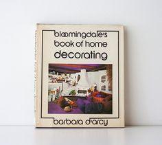 Vintage 1973 Bloomingdale's Book of Home Decorating