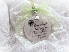 Memorial Gift Ornament May Angels Lead You In, with charm Memorial Ornaments, Memorial Gifts, M M Candy, Own Quotes, How To Make Ornaments, Glass Ornaments, Wonderful Time, Gift Wrapping, Downy