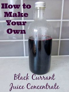 How to Make Your Own Black Currant Juice Concentrate   Creative Pink Butterfly