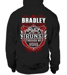 # BRADLEY Blood Runs Through My Veins .  BRADLEY Blood Runs Through My Veins