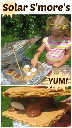 Make solar s'mores- such a FUN Summer activity!