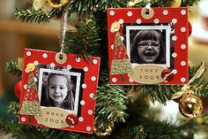 Every year for each of your children, make some sort of a picture ornament of them and while decorating the tree each new year look back at all their holiday pictures.