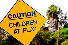 Children at play .... CAUTION!