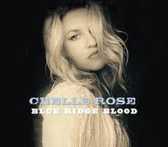 Chelle Rose - Blue Ridge Blood