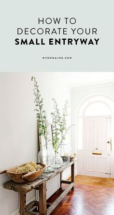 Ways to design your small entryway