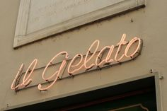 vernacular typography by molly woodward Typography Letters, Lettering, Florence Italy, Gelato, Runes, Signage, Branding, Neon Signs, Graphic Design