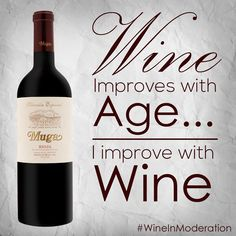 El vino mejora con los años, Yo mejoro con el vino  It's all about time! #WineInModeration #aging #wine #Muga #Mugalovers #MugaExperience #ExperienciaMuga #vino #bodegas #BodegasMuga #winelife #winelovers #wineonmytime #Spain #LaRioja #DO  #winequotes #Haro #larioja