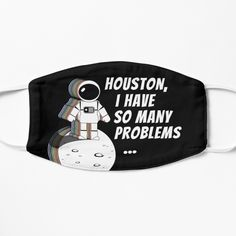 Space Puns, Space Quotes, Space And Astronomy, Amazing Spaces, Snug Fit, Creative Design, Houston, Things To Come, Face