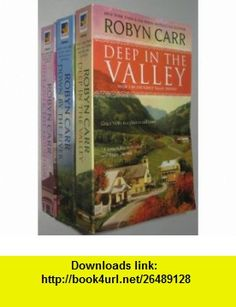 Robyn Carrs GRACE VALLEY, CA Series (3 ) (Deep In The Valley / Just Over The Mountain / Down By The River) Robyn Carr ,   ,  , ASIN: B0047JIU8E , tutorials , pdf , ebook , torrent , downloads , rapidshare , filesonic , hotfile , megaupload , fileserve
