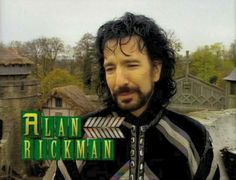 1991 - Robin Hood: Prince of Thieves ... Alan Rickman as the The Sheriff of Nottingham.