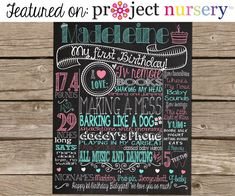 This design was featured on Project Nursery! http://projectnursery.com/projects/birdie-first-birthday/    Customized first birthday chalkboard
