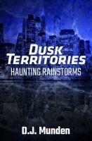 Dusk Territories: Haunting Rainstorms