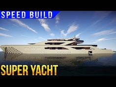 SUPER YACHT SPEED BUILD MINECRAFT - YouTube