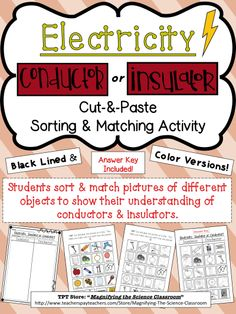 Students sort and match pictures of different objects to show their understanding of conductors and insulators. Reinforce and assess their learning by using this fun cut-and-paste activity! $ #magnifyingthescienceclassroom #elementary #middleschool #science #electricity #conductors #insulators