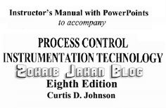 Free download PDF of Process Control Instrumentation Technology by Curtis Johnson 8th edition electrical, electronic, mechanical, mechatronics engineering book