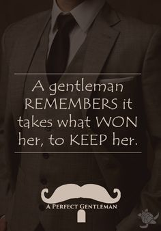 remember what won her to keep her by @aperfectmale http://www.wfpblogs.com/category/a-perfect-gentleman/