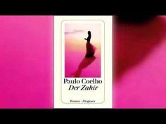 DER ZAHIR von Paulo Coelho   Hörbuch Komplett   Deutsch 2015