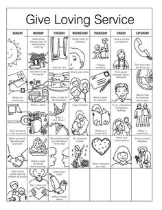 I taught Primary on Sundays at my church and sometimes there is a handout of sorts. There was a give loving services calendar that was part of the lesson and I ended up scanning it and modifying it… Primary Activities, Sunday School Activities, Primary Lessons, Bible Activities, Sunday School Lessons, Sunday School Crafts, Bible Lessons, Lessons For Kids, Lds Primary