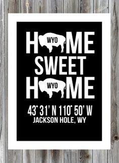 Jackson Hole - Home Sweet Home Prints