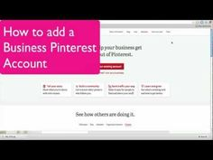 How to Add a Business Pinterest Account.