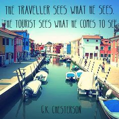 Are you a traveller or a tourist?  #travel #traveller #traveltheworld #tourist #travelquote #travelquotes #quote #quoteoftheday #happyfriday #seetheworld #experience #passportready #travelphotos #travelpics #burano #venice #venezia #lovehostels