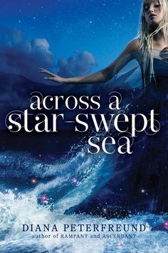 Across a Star-Swept Sea (For Darkness Shows the Stars #2) by Diana Peterfreund (Oct 15, 2013) #YA
