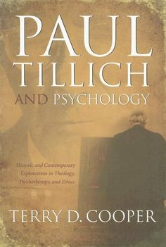 PAUL TILLICH AND PSYCHOLOGY (Mercer Tillich) by Terry D. ... http://www.amazon.com/dp/0865549931/ref=cm_sw_r_pi_dp_9MIgxb0STY9ZA