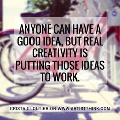 """Artist and curator Crista Cloutier knows exactly what it takes to make it in the art world: WORK! While we elevate the act of creation to something special and unique, it's almost as if we sometimes neglect the """"work"""" side of art, which could include things like painting when you don't feel like it, or getting your artwork up on a website. What kinds of """"work"""" do you need to do to help your art?"""