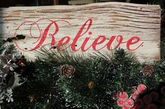 Reclaimed 1870's Barnwood Hand Painted Belive Rustic Primitive Sign