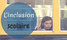 L'inclusion scolaire [Dossier thématique]