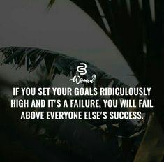 Corporate Quotes, Set Your Goals, Motivation, Everyone Else, Fails, Inspiration, Success, Positivity, Women