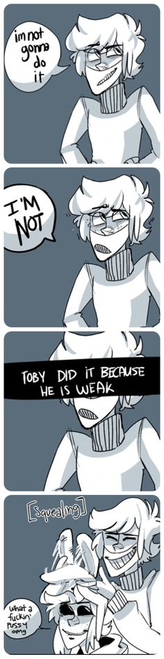 Toby couldn't resist Ben in those ears Mae:I don't blame him. Creepypasta Ticci Toby, Creepypasta Proxy, Creepypasta Cute, Scary Stories, Horror Stories, Slenderman Proxy, Creepy Pasta Family, Dhmis, Ben Drowned