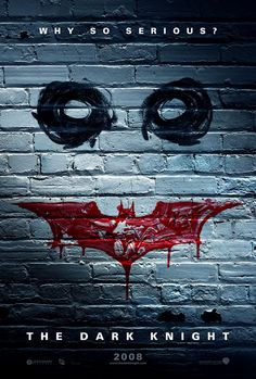 The Dark Knight ... Why So Serious?