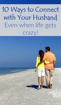 Here are 10 ways to connect with your husband and keep your marriage strong, even when life gets crazy. Marriage tips   Marriage advice   Happy marriage
