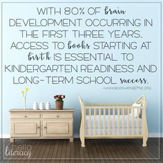 Let's get the word out that 80% of a child's brain development occurs in the first three years of life...so let's read, read, read to those kids.  Spread the word to all parents of infants that you know.  Earliest intervention there is!