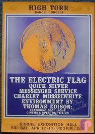Electric Flag, Quicksilver, Musselwhite