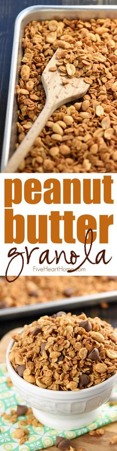 5-Ingredient Peanut Butter Granola ~ a quick and easy recipe that makes a wholesome, yummy breakfast, snack, or even dessert (dressed up with a handful of chocolate chips)!   FiveHeartHome.com