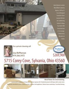 Spectacular contemporary condominium at 5715 Corey Cove, Sylvania, Ohio, 43560. A whole lot of beauty priced right for $269,900! Located in North Sylvania, with great schools, close to shopping and fine dining. For more information on this condo, please contact Lisa McPherson at 419-266-5472 or email at lisam@danberry.com.
