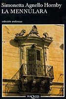 Un libro al día: Simonetta Agnello Hornby: La Mennulara Sicilian, Big Ben, Building, Movie Posters, Travel, Tapas, Libros, Novels, Reading