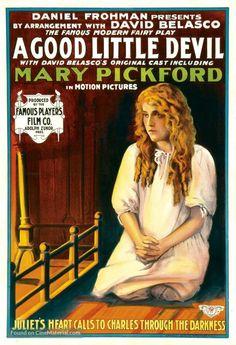A Good Little Devil (1914) Stars: Mary Pickford, Ernest Truex, William Norris ~ Directors: Edwin S. Porter, J. Searle Dawley