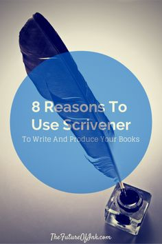 Pinning to read later: 8 Reasons to Use Scrivener to Write and Produce Your Books